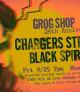 GROG SHOP 28 YEAR ANNIVERSARY W/ CHARGERS STREET GANG & BLACK SPIRIT CROWN